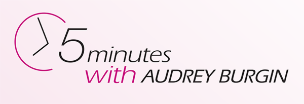 5 Minutes with Audrey Burgin, a continence nurse speicalist.